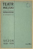 http://pchlitargbydgoszcz.ogicom.pl/test/DZS/DZS_XIV.5.2/Programy/Scena_Bydgoska/1938-1939/03154/0387550.jpg