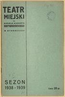 http://pchlitargbydgoszcz.ogicom.pl/test/DZS/DZS_XIV.5.2/Programy/Scena_Bydgoska/1938-1939/03155/0387581.jpg