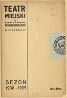 http://pchlitargbydgoszcz.ogicom.pl/test/DZS/DZS_XIV.5.2/Programy/Scena_Bydgoska/1938-1939/03142/0387171.jpg