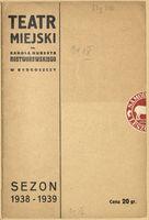 http://pchlitargbydgoszcz.ogicom.pl/test/DZS/DZS_XIV.5.2/Programy/Scena_Bydgoska/1938-1939/03143/0387203.jpg